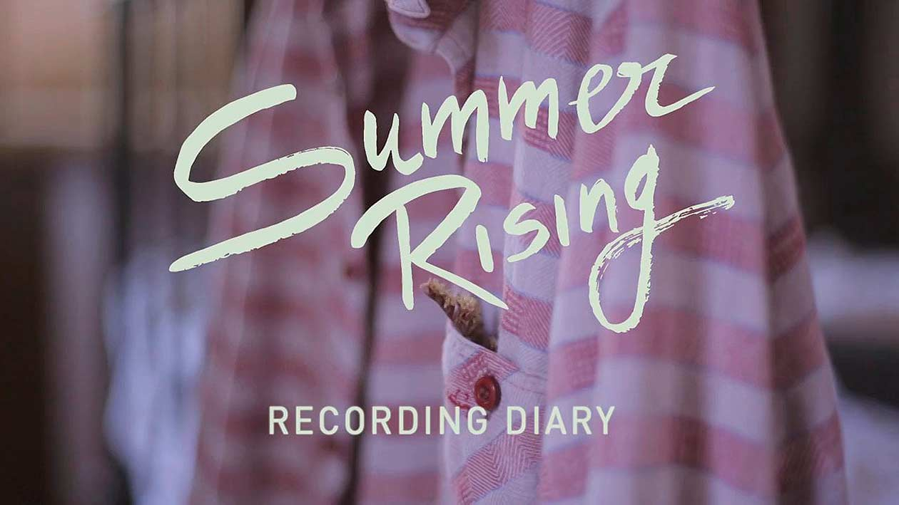 Summer rising – Part 2