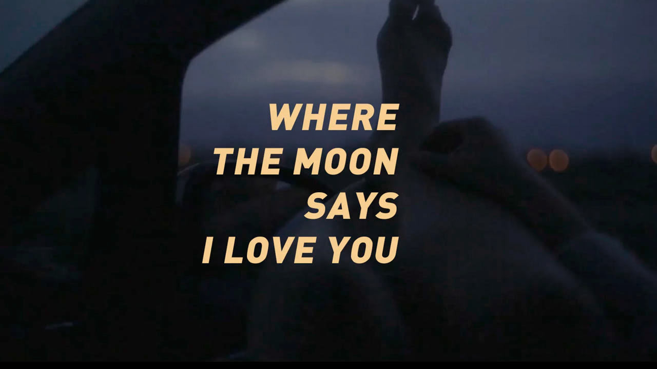 Where the moon says I love you
