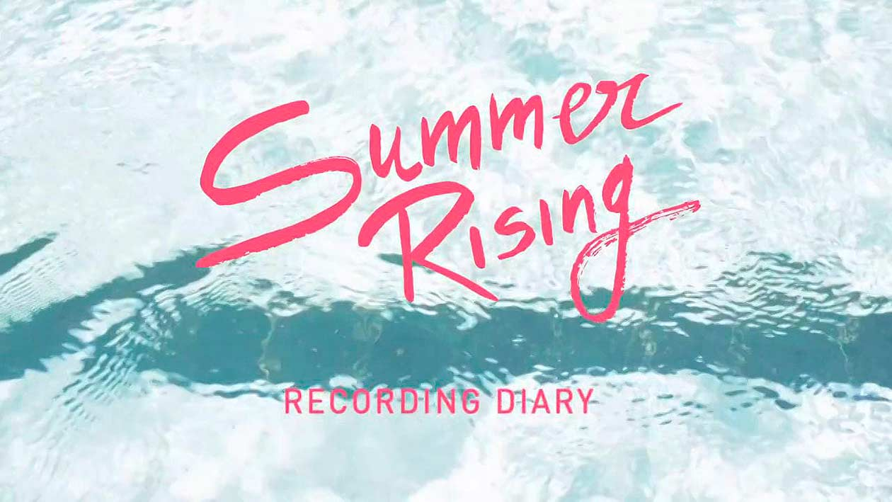 Summer rising – Part 1