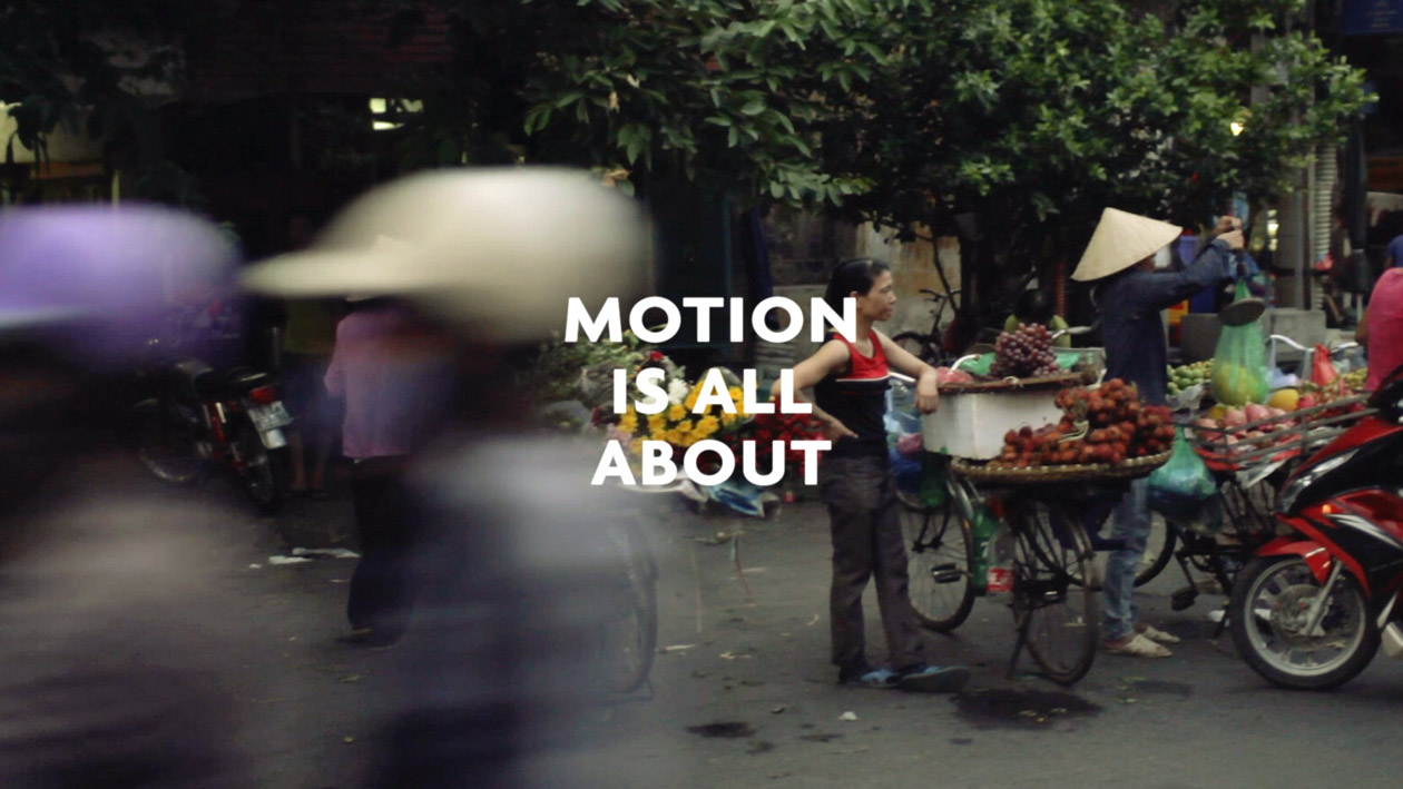 MOTION IS ALL ABOUT